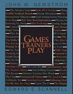 Games Trainers Play (MCGRAW HILL TRAINING SERIES)