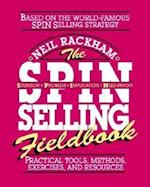 The SPIN Selling Fieldbook: Practical Tools, Methods, Exercises and Resources (MarketingSalesAdv Promo)