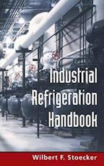 Industrial Refrigeration Handbook (Mechanical Engineering)