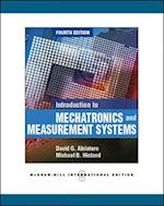 Introduction to Mechatronics and Measurement Systems (Int'l Ed) (Asia Higher Education EngineeringComputer Science Computer Science)