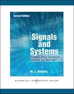 Signals and Systems: Analysis of Signals Through Linear Systems af Roberts
