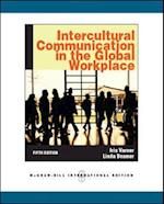 Intercultural Communication in the Global Workplace (Asia Higher Education Business Economics Business Communication)