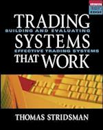 Tradings Systems That Work (McGraw-Hill Trader's Edge)
