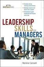 Leadership Skills for Managers (Briefcase Books Paperback)