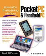 How to Do Everything with Your Pocket PC and Handheld PC (How to Do Everything)