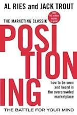 Positioning: The Battle for Your Mind af Al Ries, Jack Trout