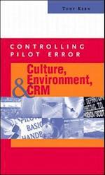 Culture, Environment, and CRM (Controlling Pilot Error)