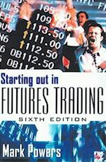 Starting Out in Futures Trading af Mark Powers