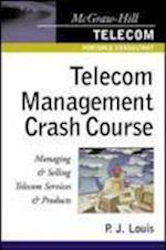 Telecom Management Crash Course (McGraw Hill Telecom Portable Consultant)