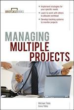 Managing Multiple Projects (Briefcase Books Paperback)