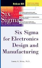 Six SIGMA for Electronics Design and Manufacturing (McGraw-Hill Professional Engineering)