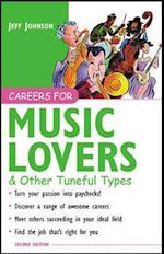 Careers for Music Lovers & Other Tuneful Types (Careers for You Series)