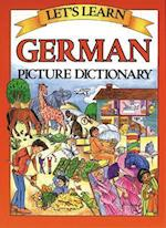 Let's Learn German Dictionary (Letªs Learn Picture Dictionary Series)