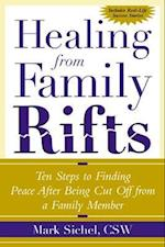 Healing From Family Rifts (Family Relationships)
