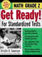 Get Ready! For Standardized Tests : Math Grade 2 (Get Ready for Standardized Tests Series)