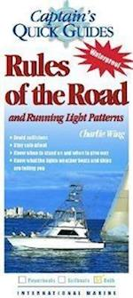 Rules of the Road and Running Light Patterns (Captainªs Quickguides)