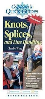Knots, Splices, and Line Handling (Captainªs Quickguides)