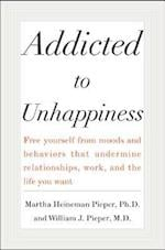 Addicted to Unhappiness
