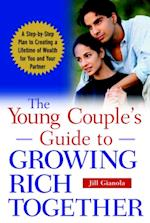 Young Couple's Guide to Growing Rich Together
