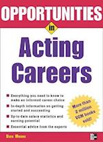 Opportunities in Acting Careers, revised edition (Opportunities In . . . Series)