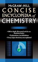 McGraw-Hill Concise Encyclopedia of Chemistry (Concise Encyclopedias)
