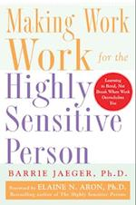 Making Work Work for the Highly Sensitive Person (NTC Self Help)
