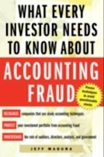 What Every Investor Needs to Know About Accounting Fraud af Jeff Madura