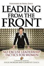 Leading from the Front af Angie Morgan