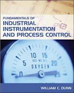 Fundamentals of Industrial Instrumentation and Process Control af William Dunn