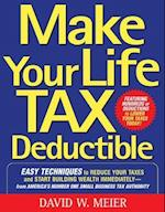 Make Your Life Tax Deductible
