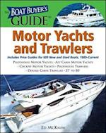 The Boat Buyer's Guide to Motor Yachts and Trawlers