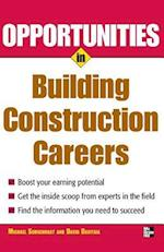 Opportunities in Building Construction Careers (Opportunities in Paperback)