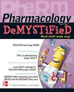 Pharmacology Demystified af Mary Kamienski