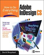 How to Do Everything with Adobe InDesign CS