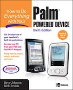 How to Do Everything with Your Palm Powered Device, Sixth Edition (How to Do Everything)