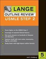Lange Outline Review: USMLE Step 2, Fifth Edition