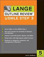 Lange Outline Review:  USMLE Step 3, Fifth Edition