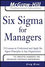 Six Sigma for Managers (The McGraw-Hill Professional Education Series)