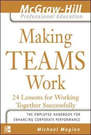 Making Teams Work af Michael Maginn