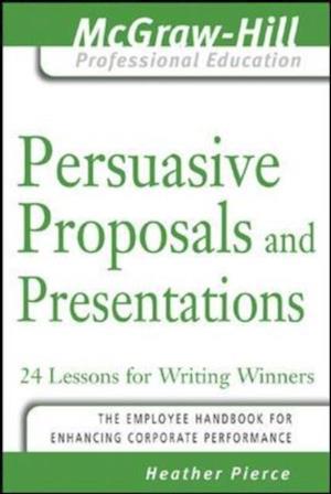 Persuasive Proposals and Presentations