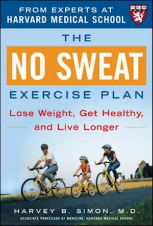 No Sweat Exercise Plan (A Harvard Medical School Book) af Harvey Simon