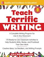 Teach Terrific Writing, Grades 4-5 (Mcgraw-Hill Teacher Resources)