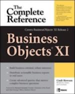 BusinessObjects XI (Release 2): The Complete Reference (Osborne Complete Reference Series)