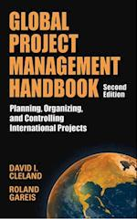 Global Project Management Handbook: Planning, Organizing and Controlling International Projects, Second Edition (Handbook)