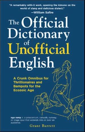 Official Dictionary of Unofficial English af Grant Barrett