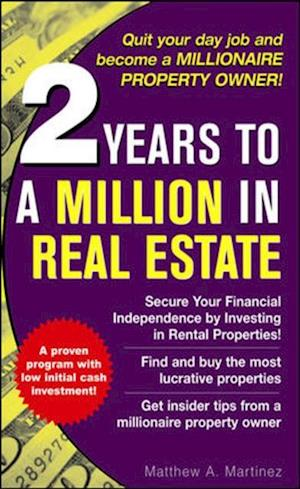 2 Years to a Million in Real Estate af Matthew Martinez