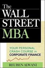 Wall Street MBA: Your Personal Crash Course in Corporate Finance