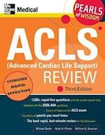 ACLS (Advanced Cardiac Life Support) Review (McGraw Hills ACLS Advanced Cardiac Life Support Review)