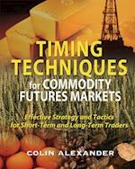 Timing Techniques for Commodity Futures Markets af Colin Alexander