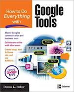 How to Do Everything with Google Tools (How to Do Everything)